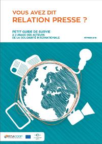 Deux guides pratiques pour faciliter les relations entre journalistes et acteurs de la solidaritéinternationale
