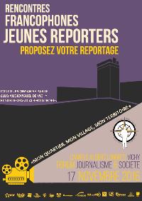 Proposez votre reportage aux 2èmes Rencontres francophones jeunes reporters!